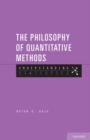 The Philosophy of Quantitative Methods : Understanding Statistics - Book