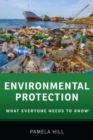 Environmental Protection : What Everyone Needs to Know (R) - Book