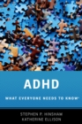 ADHD : What Everyone Needs to Know(R) - eBook
