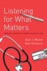 Listening for What Matters : Avoiding Contextual Errors in Health Care - eBook