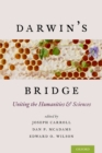 Darwin's Bridge : Uniting the Humanities and Sciences - eBook
