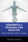 Genomics and Personalized Medicine : What Everyone Needs to Know (R) - Book