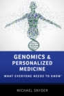 Genomics and Personalized Medicine : What Everyone Needs to Know(R) - eBook