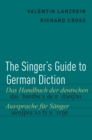 The Singer's Guide to German Diction - eBook