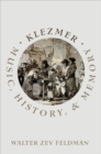 Klezmer : Music, History, and Memory - eBook