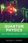 Quantum Physics : What Everyone Needs to Know (R) - Book