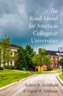 The Road Ahead for America's Colleges and Universities - eBook