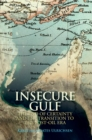 Insecure Gulf : The End of Certainty and the Transition to the Post-oil Era - eBook