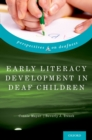 Early Literacy Development in Deaf Children - eBook