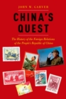 China's Quest : The History of the Foreign Relations of the People's Republic, revised and updated - eBook