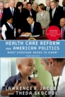 Health Care Reform and American Politics : What Everyone Needs to Know, 3rd Edition - eBook