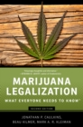 Marijuana Legalization : What Everyone Needs to Know(R) - eBook