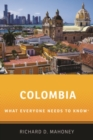 Colombia : What Everyone Needs to Know (R) - Book