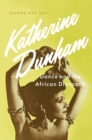 Katherine Dunham : Dance and the African Diaspora - eBook
