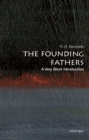 The Founding Fathers: A Very Short Introduction - eBook
