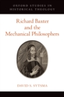 Richard Baxter and the Mechanical Philosophers - eBook