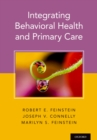 Integrating Behavioral Health and Primary Care - eBook