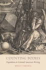 Counting Bodies : Population in Colonial American Writing - Book