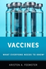 Vaccines : What Everyone Needs to Know (R) - Book