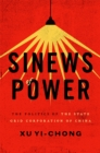 Sinews of Power : The Politics of the State Grid Corporation of China - eBook