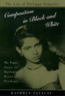 Composition in Black and White : The Life of Philippa Schuyler - eBook