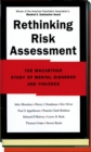 Rethinking Risk Assessment : The MacArthur Study of Mental Disorder and Violence - eBook