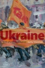 Ukraine : Birth of a Modern Nation - eBook