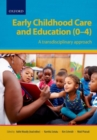 Early Childhood Care and Education (0-4) : A Transdisciplinary Approach - Book