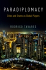 Paradiplomacy : Cities and States as Global Players - eBook