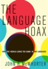 The Language Hoax - Book