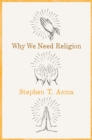 Why We Need Religion - eBook