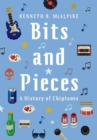 Bits and Pieces : A History of Chiptunes - eBook