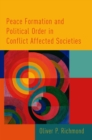 Peace Formation and Political Order in Conflict Affected Societies - eBook