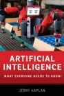 Artificial Intelligence : What Everyone Needs to Know (R) - Book