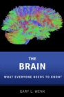 The Brain : What Everyone Needs To Know(R) - eBook