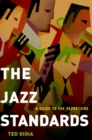 The Jazz Standards: A Guide to the Repertoire - eBook
