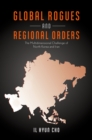 Global Rogues and Regional Orders : The Multidimensional Challenge of North Korea and Iran - eBook