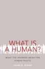 What Is a Human? : What the Answers Mean for Human Rights - eBook