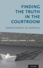 Finding the Truth in the Courtroom : Dealing with Deception, Lies, and Memories - Book