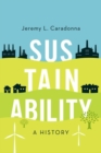 Sustainability : A History - Book
