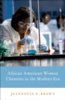 African American Women Chemists in the Modern Era - eBook