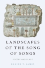 Landscapes of the Song of Songs : Poetry and Place - eBook