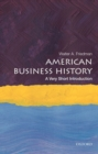 American Business History: A Very Short Introduction - Book