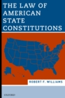The Law of American State Constitutions - eBook