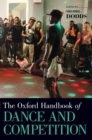 The Oxford Handbook of Dance and Competition - Book