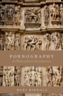 Pornography : A Philosophical Introduction - Book