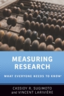 Measuring Research : What Everyone Needs to Know (R) - Book