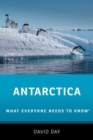 Antarctica : What Everyone Needs to Know (R) - Book