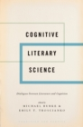 Cognitive Literary Science : Dialogues between Literature and Cognition - eBook