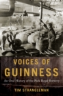 Voices of Guinness : An Oral History of the Park Royal Brewery - eBook